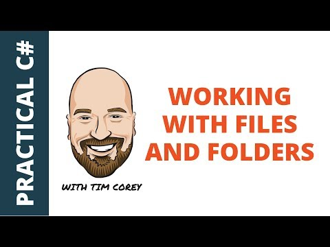 Working With The File System in C# - Managing Folders and Files