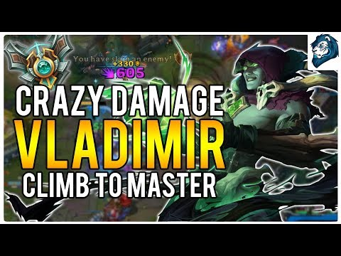 CRAZY VLADIMIR DAMAGE - Climb to Masters | League of Legends