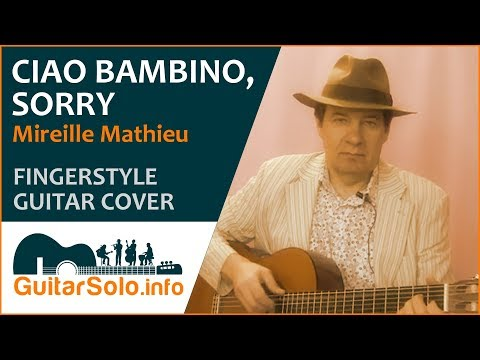 Ciao Bambino, Sorry  - Guitar Cover (Fingerstyle)