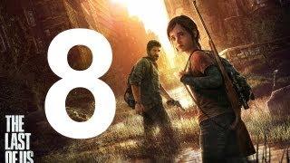 The Last Of Us - Walkthrough Part 8