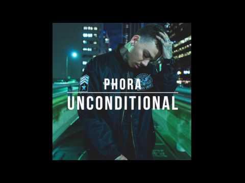 Unconditional - Phora Lyrics