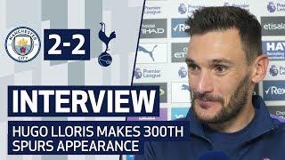 INTERVIEW | HUGO LLORIS ON 300TH SPURS APPEARANCE | Man City 2-2 Spurs