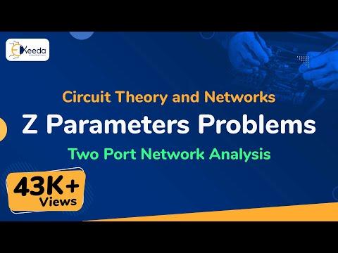Z Parameters of Two Port Network-1 (Network Analysis-5) by SAHAV SINGH YADAVиз YouTube · Длительность: 34 мин46 с