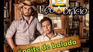 LEO E BRICIO - NOITE DE BALADA