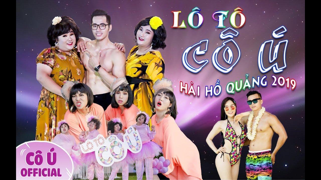 Lô Tô Cô Ú Hồ Quảng |Phần 2| || Cô Ú ft Hoài Tân - Su Su - Năm Chà