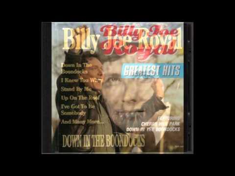 I KNEW YOU WHEN--BILLY JOE ROYAL (New Enhanced Version) HD AUDIO