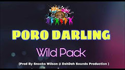 PORO DARLING (2019) - Wild Pack (PNG Music )