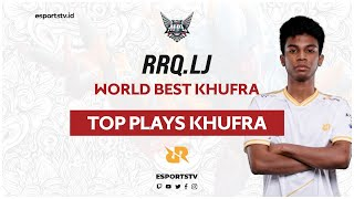 Khufra Montage RRQ LJ - Best Moments | ESPORTSTV Top Plays