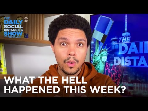 What the Hell Happened This Week? Week of 9/14/2020 | The Daily Social Distancing Show