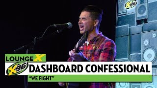 dashboard confessional we fight