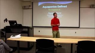 """""""Colorado Aquaponics"""" presented by Sean Short"""