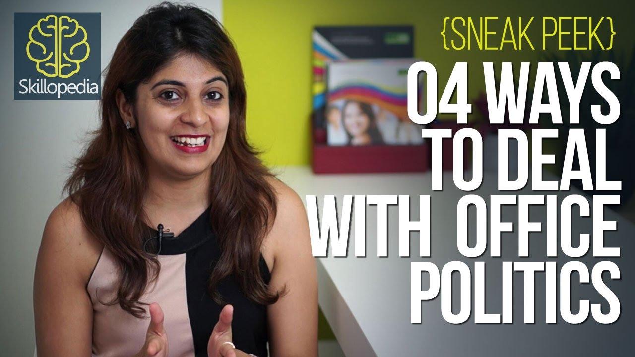 skillopedia ways to deal office politics sneak peek skillopedia 04 ways to deal office politics sneak peek
