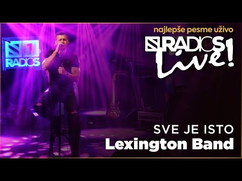 Lexington - Sve je isto RADIO S LIVE
