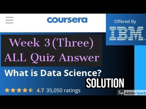 IBM : what is Data Science week 3 quiz answer    coursera : what is data science week 3 quiz answerиз YouTube · Длительность: 1 мин40 с