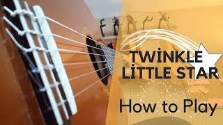 Twinkle Twinkle Little Star How To Play On Guitar Easy Tutorial Tabs