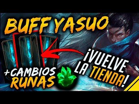 BUFF YASUO vuelve LA TIENDA y CAMBIOS a las RUNAS | Noticias League Of Legends LoL