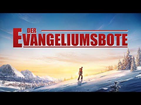 Der Evangeliumsbote | Um Jedem Volk Das Evangelium Des Himmelreichs Zu Verkünden | Christlicher Film