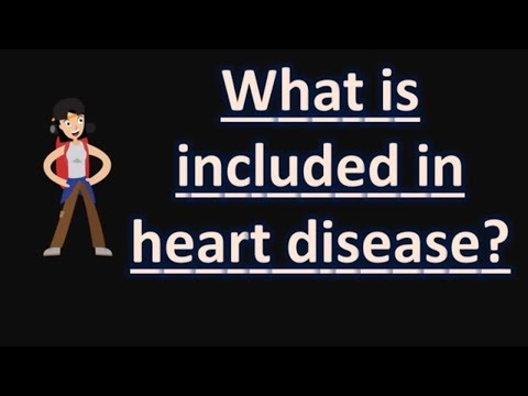 What Is Included In Heart Disease ?    Best Health FAQS