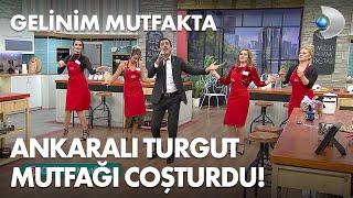 Ankaralı Turgut mutfağı coşturdu Gelinim Mutfakta 560. Bölüm