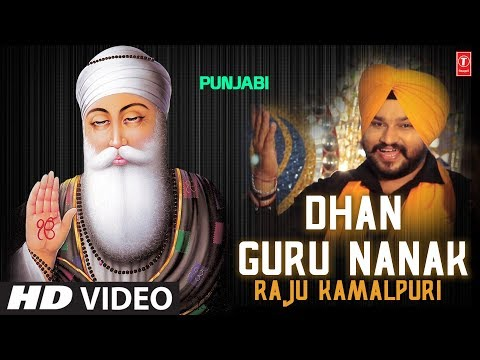 dhan-guru-nanak-i-guru-nanak-jayanti-special-i-raju-kamalpuri-i-new-latest-full-hd-video-song