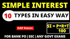Simple Interest - 10 Types Questions in Easy Way (Bank & SSC Both )