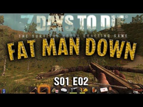 7D2D MainworldSP - S01 E02 Fat Man Down