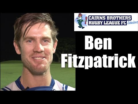 2015 Ben Fitzpatrick ~ Cairns Brothers Rugby League Player Interview
