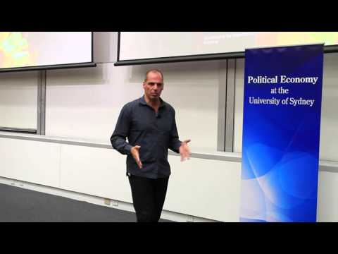 Yanis Varoufakis - University of Sydney - Creditors Uninterested in Getting Their Money Back