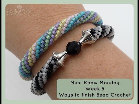 Must Know Monday (8/15/16) Bead Crochet : Week 5 (Ways to Finish Bead Crochet)