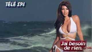 Kim Kardashian & Ledoux paradis Besoin d'amour Télé SPI