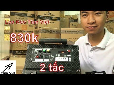 Tâm Việt I 830k I Loa Kẹo Kéo Giá Rẻ N908 Hay Dưới 1 Triệu I LH : 0932.037.546 (Mẫu Ngừng Bán)