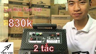 Tâm Việt I 830k I Loa Kẹo kéo giá rẻ N908 hay dưới 1 triệu I LH : 0932037546