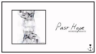 Past Hope - Wounded Hearts
