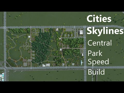 Cities Skylines : Speed Build - Central Park |
