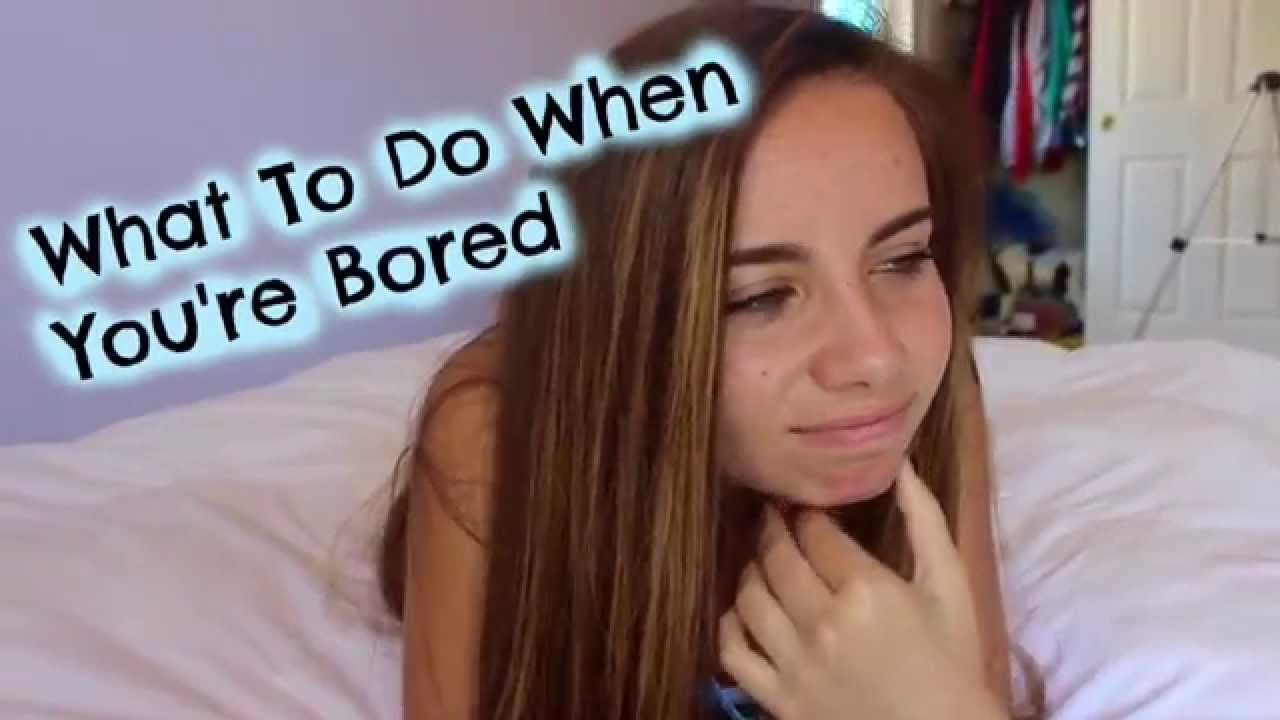 What To Do When You're Bored - YouTube