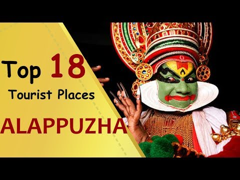 """ALAPPUZHA"" Top 18 Tourist Places 