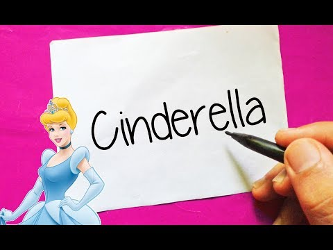 Disney Princess - How To Turn Words CINDERELLA into Cartoon - Doodle art for kids