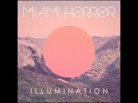 Клип Miami Horror - I Look to You