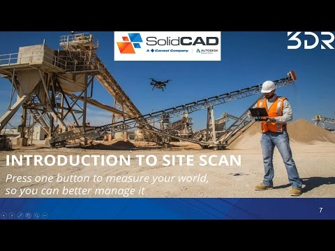 Leveraging 3DR Site Scan Drone Solution for Reality Capture