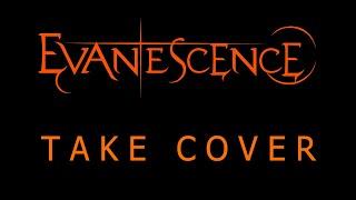 Evanescence - Take Cover Lyrics (The Bitter Truth)