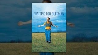 Guffman Bekliyorum