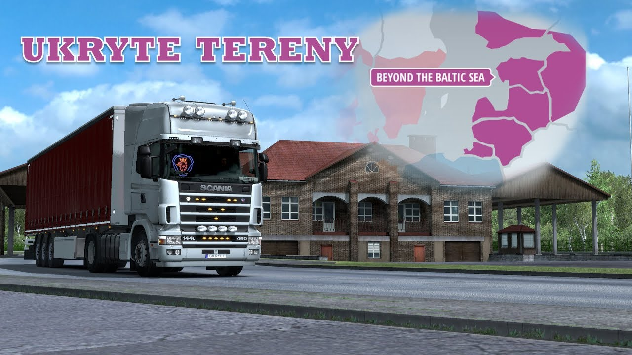 ETS 2| UKRYTE TERENY z DLC BEYOND THE BALTIC SEA | [1 32 Beta