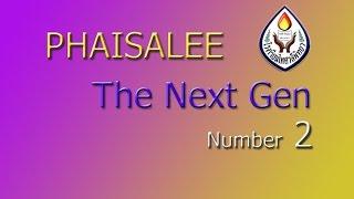Phaisalee The Next Gen Team Number 2 ( Teaser )
