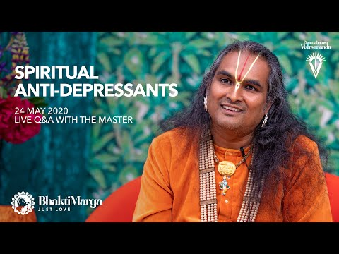 Spiritual Anti-Depressants | Live Q&A With The Master 24 May 2020