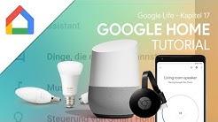 So richtest du dein Smarthome ein! | Das Große Google Home (Assistent) Tutorial (Google Life #17)