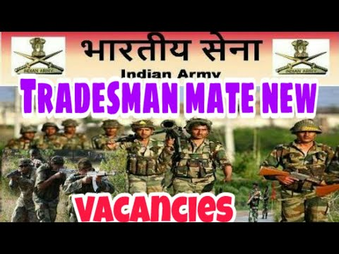 Indian  army tradesmen mate new vacencies  apply  ,  last  date , post selection   !!