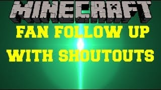 Minecraft: Fan Event Follow Up, While I Play Survival Games