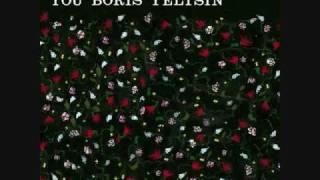 Someone Still Loves You Boris Yeltsin- Pangea