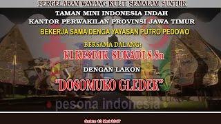 Video Wayang TMII Dalang Ki Kesdik Sukadi, S. Sn Lakon. Dosomuko  Gledeg  Part 03. By CERA FOTO download MP3, 3GP, MP4, WEBM, AVI, FLV Juli 2018