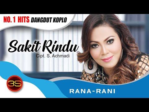 Rana Rani - Sakit Rindu [Official Music Video]